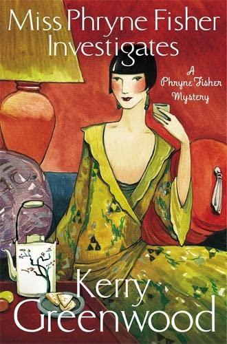 Miss Phryne Fisher Investigates - Kerry Greenwood