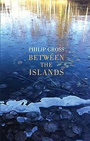 Between the islands de Philip Gross