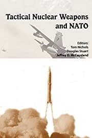 Tactical Nuclear Weapons and NATO av…