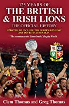 125 Years of the British & Irish Lions: The…