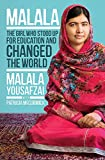 Malala : how one girl stood up for education and changed the world / Malala Yousafzai, Patricia McCormick
