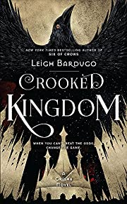 Crooked Kingdom: Book 2: A Sequel to Six of…