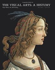 The Visual Arts: A History de Hugh Honour