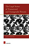 The legal status of transsexual and transgender persons / edited by Jens M. Scherpe