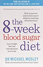 The 8-Week Blood Sugar Diet: Lose weight…