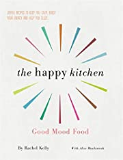 The Happy Kitchen – tekijä: Rachel Kelly