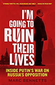 I'm Going to Ruin Their Lives: Inside…