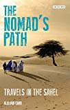 The Nomad's Path: Travels in Sahel