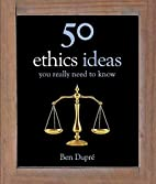 50 Ethics Ideas You Really Need to Know by…
