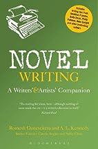 Novel Writing: A Writers' and Artists'…