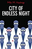 City of endless night. / With a new introd. by Sam Moskowitz