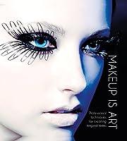 Makeup Is Art: Professional Techniques for…