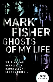 Ghosts of My Life: Writings on Depression,…