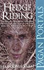Pagan Portals - Hedge Riding - Harmonia Saille