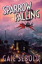 Sparrow Falling by Gaie Sebold