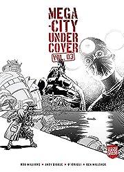 Mega-City Undercover Vol. 03 av Rob Williams