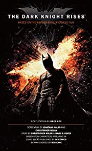 The Dark Knight Rises: The Official…