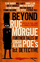 Beyond Rue Morgue Anthology: Further Tales…