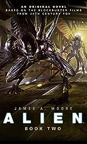 Alien: Sea of Sorrows (Novel #2) by James A.…