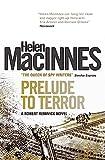 Prelude to terror / Helen MacInnes