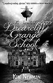 The Secrets of Drearcliff Grange School –…