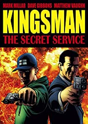 The Secret Service: Kingsman by Mark Millar
