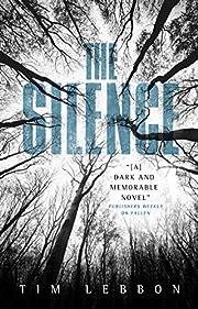 The Silence af Tim Lebbon