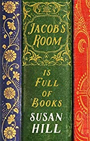 Jacob's Room is Full of Books: A Year of…