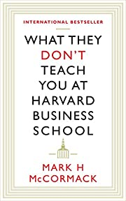 What They Don't Teach You At Harvard…