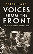 Voices from the Front: An Oral History of…
