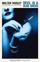 Devil in a Blue Dress (Easy Rawlins 1) by…