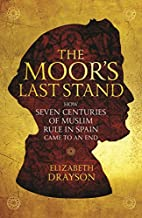 The Moor's Last Stand: How Seven…