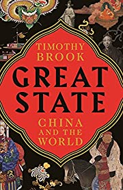 Great State: China and the World af Timothy…