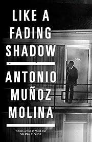 Like a Fading Shadow av Camilo A. Ramirez…