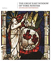 The Great East Window of York Minster: An…