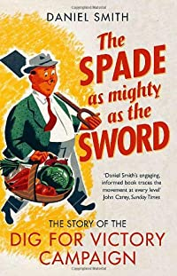 The Spade as Mighty as the Sword cover