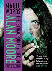 Magic Words: The Extraordinary Life of Alan…
