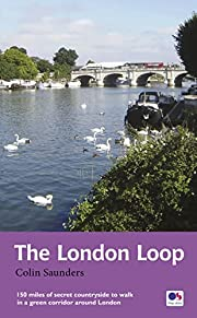 The London Loop: Recreational Path Guide…