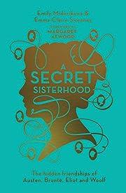 A Secret Sisterhood: The Hidden Friendships…