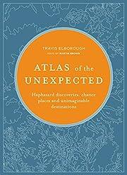 Atlas of the Unexpected: Haphazard…