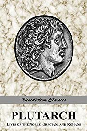 PLUTARCH: Lives of the noble Grecians and…