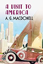A Visit to America by A. G. Macdonell