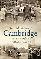 In and Around Cambridge in the 1960s by…