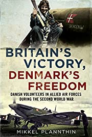 Britain's Victory, Denmark's Freedom: Danish…