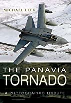 The Panavia Tornado: A Photographic Tribute…
