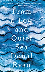 From a Low and Quiet Sea: Shortlisted for…