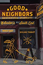 Good Neighbors: Gentrifying Diversity in…