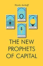 The New Prophets of Capital (Jacobin) by…