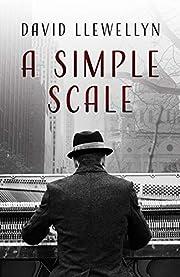A Simple Scale de David Llewellyn