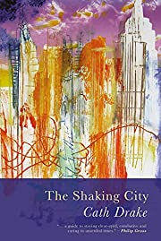 Shaking City de Cath Drake